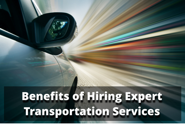 benefits-of-hiring-expert-transportation-services