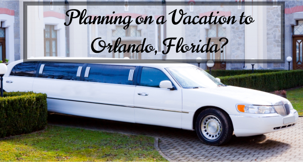 Planning on a Vacation to Orlando, Florida