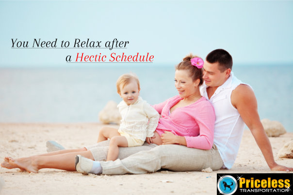 You Need to Relax after a Hectic Schedule